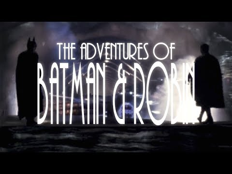 The Adventures of Batman and Robin Live Action Intro