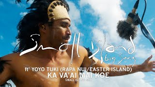 Small Island Big Song ft' Yoyo Tuki - Kai Va'ai Mai Koe (RAWmusic)