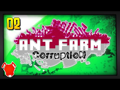 ANT FARM CORRUPTION / Episode 2 / We Are Ready!