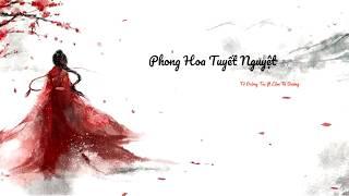 Phong Hoa Tuyết Nguyệt-Tử Đường Túc Ft Lâm Tà Dương