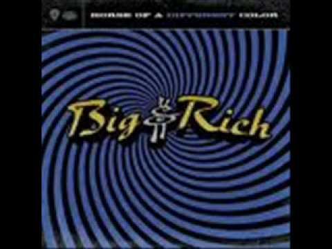 Big & Rich - Rollin'