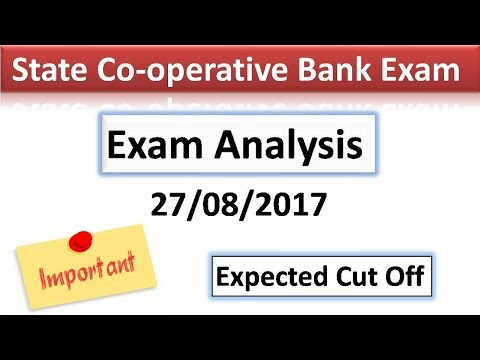 State Cooperative Bank Exam 2017 ! Exam analysis ! Expected cut off !