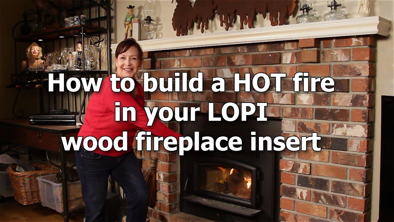 how to build a fire in your lopi wood fireplace insert youtube