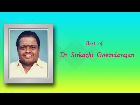 Best of Seerkazhi Govindharajan | Tamil Devotional Songs Jukebox