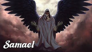 Samael: The Left Hand of God (Angels & Demons Explained)