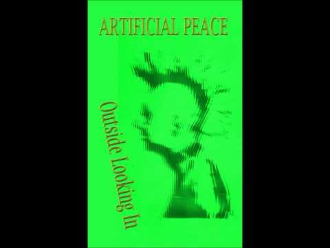 Artificial Peace - Outside Looking In