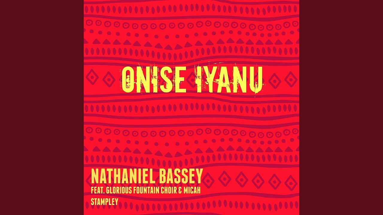 Download Onise Iyanu (feat. Glorious Fountain Choir & Micah Stampley)
