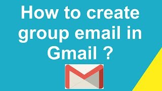 How to create group email in Gmail ?