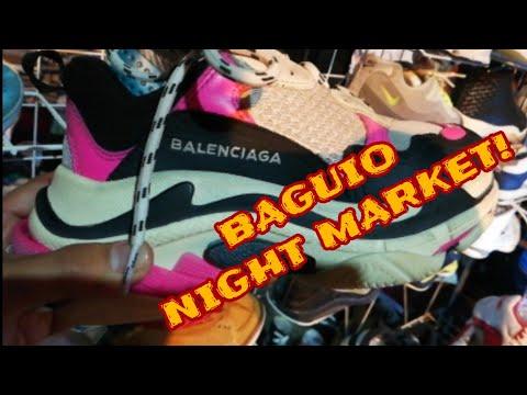BAGUIO NIGHT MARKET may BALENCIAGA? NIKE OFF WHITE , VAPORMAX , JORDAN , AND RARE SNEAKERS!
