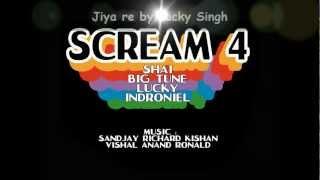 15 Jiya re - Lucky Singh Scream 4