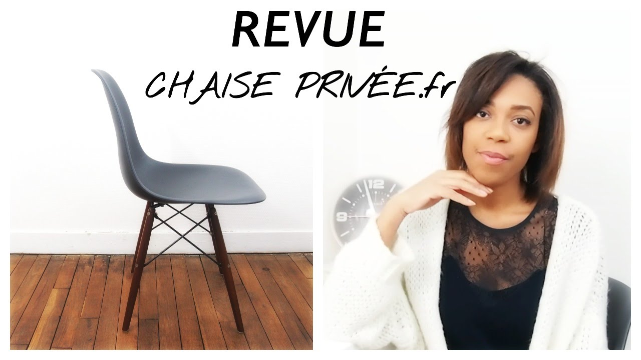 Chaise eames revue du site chaise privee fr youtube for Chaise youtuber