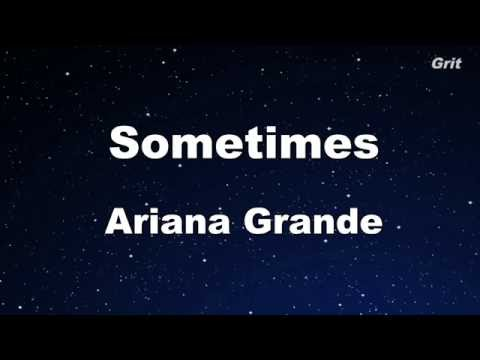 Sometimes - Ariana Grande Karaoke 【No Guide Melody】 Instrumental