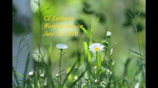 CL Lutheran June 28, 2020