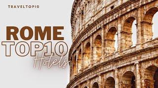 Top10 Luxury Hotels In Rome  Taly Best Hotels In Rome Luxury Stay In Rome