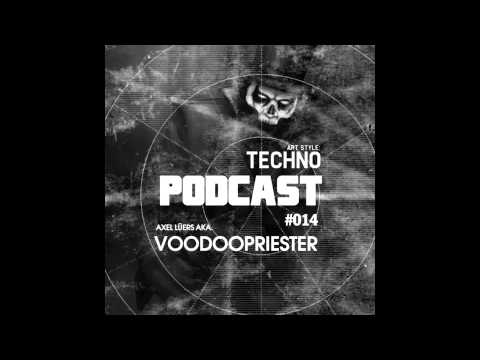 Art Style: Techno | Podcast #014 : Axel Lüers aka. Voodoopri