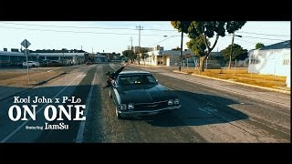 "Kool John & P-Lo ""On One"" Ft. Iamsu (Official Music Video) [4k]"