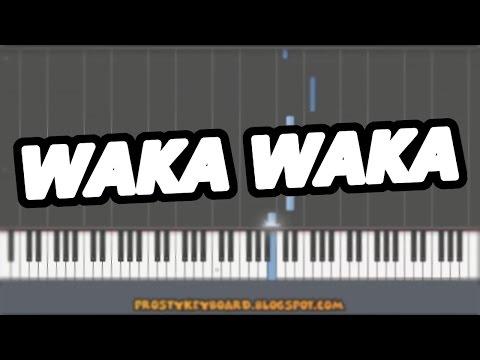 ♫ WAKA WAKA ♫ Shakira On Keyboard
