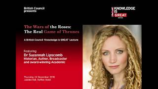 The Wars of the Roses: The Real Game of Thrones - A British Council