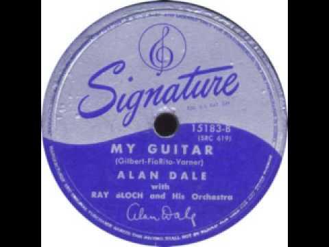 1948 - My Guitar - Alan Dale