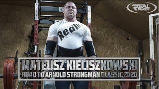 Mateusz Kieliszkowski - Road to Arnold Strongman Classic 2020