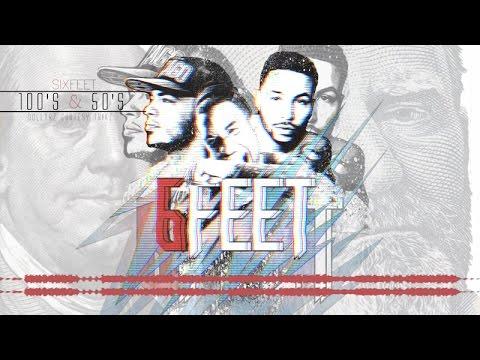 100s & 50s - 6Feet (Lyrics Video)