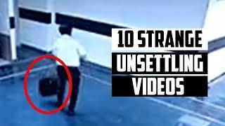 10 Strangely Unsettling Videos That Were Uploaded Online