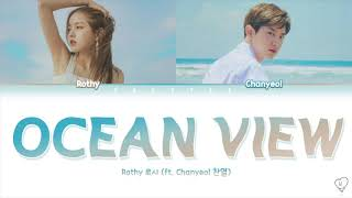 Download Lagu Ocean View - Rothy 로시 (ft. Chanyeol 찬열) (Color Coded Han | Rom | Eng) mp3