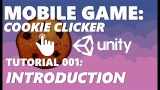How To Make A 2D Clicker Game - Unity Tutorial #001 - BEGINNERS INTRODUCTION