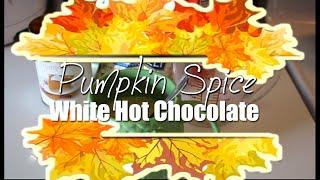 Pumpkin Spice White Hot Chocolate Or Coffee | #beautycommunityunite