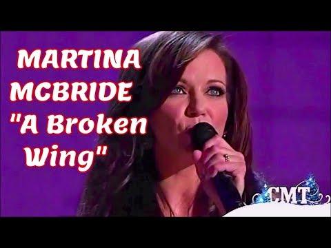 *MARTINA MCBRIDE* BROKEN WINGS (LIVE)
