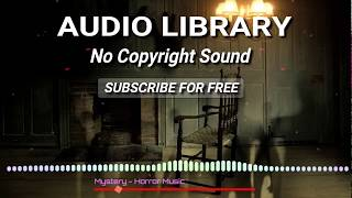 mystery---horror-music-library-no-copyright-sound