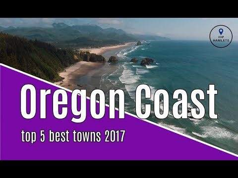 Top 5 Best Oregon Coast Towns - Hip Hamlets