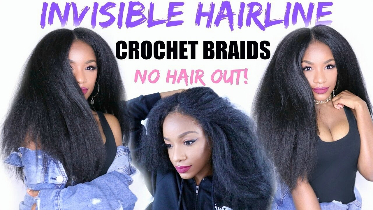 How To SLAY Your Crochet Braids NEW Invisible Hairline