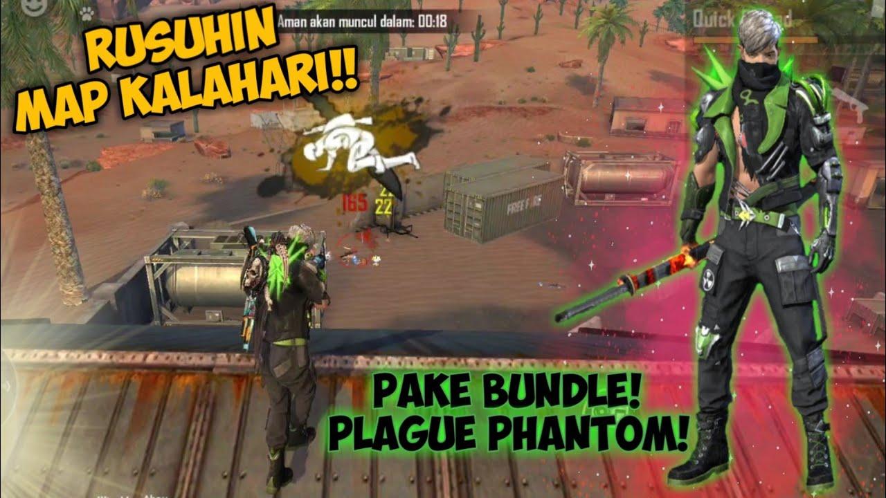 RUSUHIN KALAHARI!! PAKE BUNDLE TERBARU! PLAGUE PHANTOM | GARENA FREE FIRE