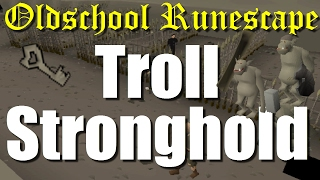 OSRS Troll Stronghold Full Quest Guide