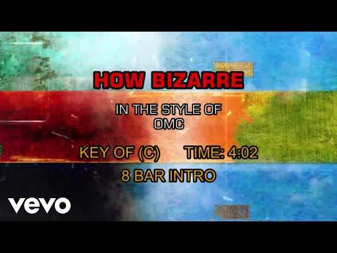 OMC - How Bizarre (Karaoke)