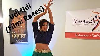 Udi Udi (Film: Raees) | Dance Performed by Meenakshi | Shah Rukh Khan + Mahira Khan