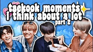 taekook moments i think about a lot ↠ part 2