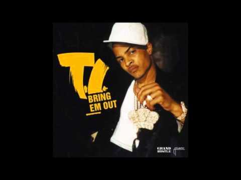 T.I. - Bring 'Em Out Instrumental