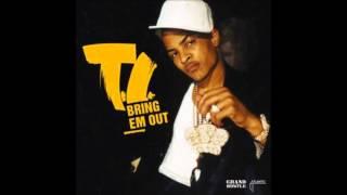 T.I. - Bring