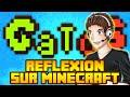 GATOS : Réflexion dans Minecraft !