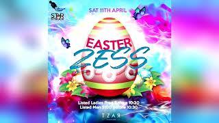 Easter Zess 2020 (Tunup Boss, Dj StarStruck, JzaKing & Dj Christian)
