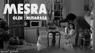 Nusarasa - Mesra (Official Lyric Video)