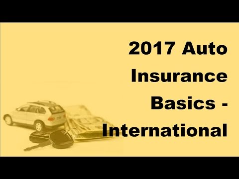 2017 Auto Insurance Basics | International Adventure Travel By Car