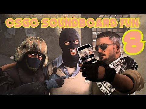CSGO SOUNDBOARD FUN 8 - YouTube
