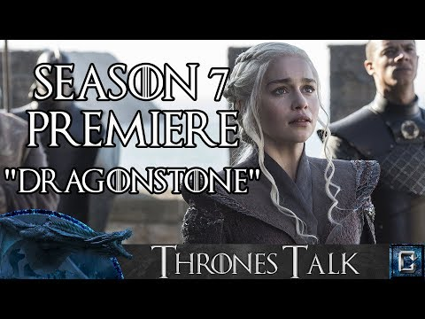 "Game of Thrones Season 7 Premiere Review ""Dragonstone"" - Collider Thrones Talk"