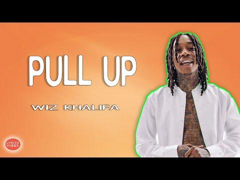 Wiz Khalifa – Pull Up ftLil Uzi Vert LYRICS & AUDIO