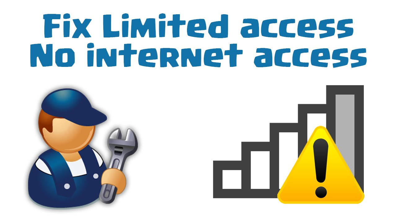 how to fix limited access no internet access in windows 10 8 8 1 7