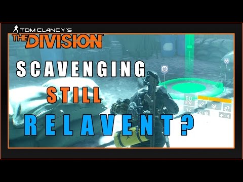 Is SCAVENGING Still Relavent?   The Division