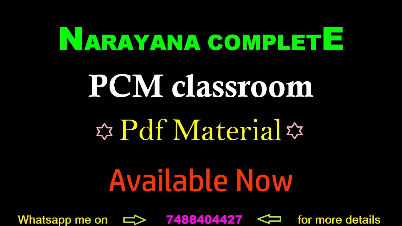 NARAYANA COMPLETE PCM classroom Pdf Material Available Now